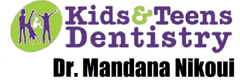 Dr. Mandana Nikoui Kids and Teens Dentistry