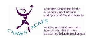 Canadian Association for the Advancement of Women and Sport and Physical Activity (CAAWS)