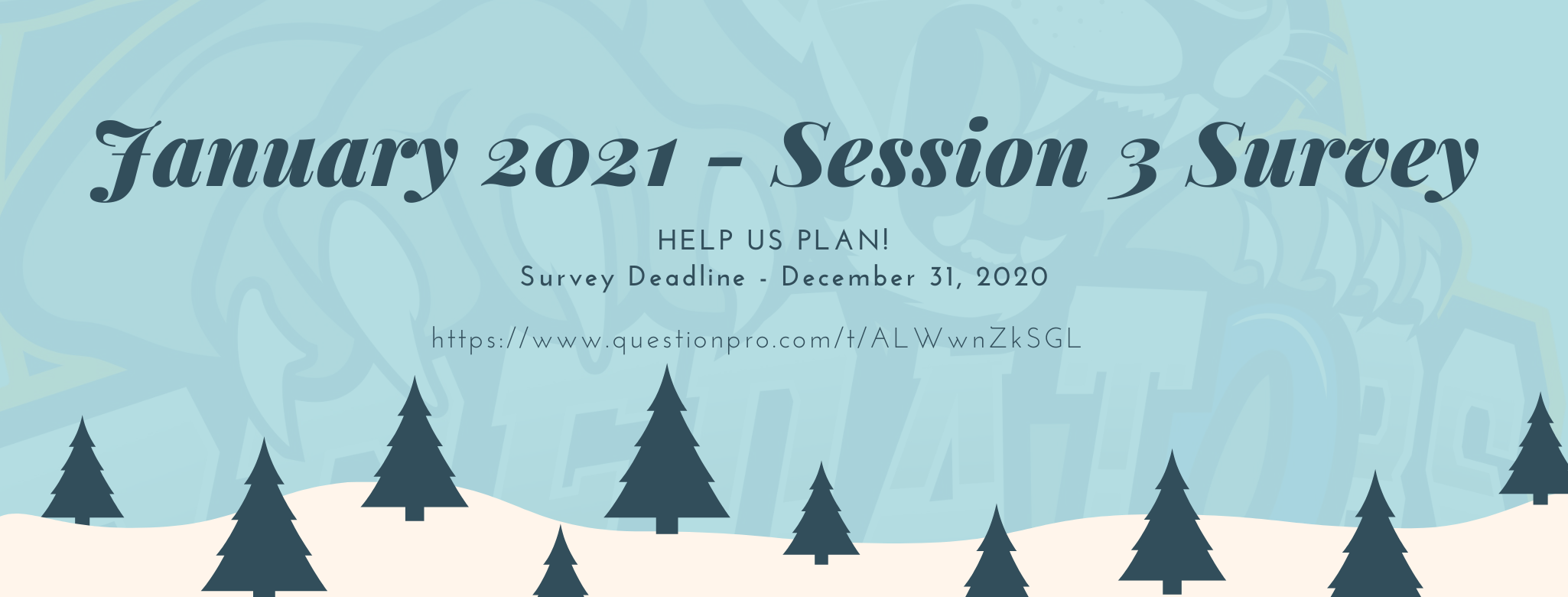 GRA January 2021 Session 3 Survey!