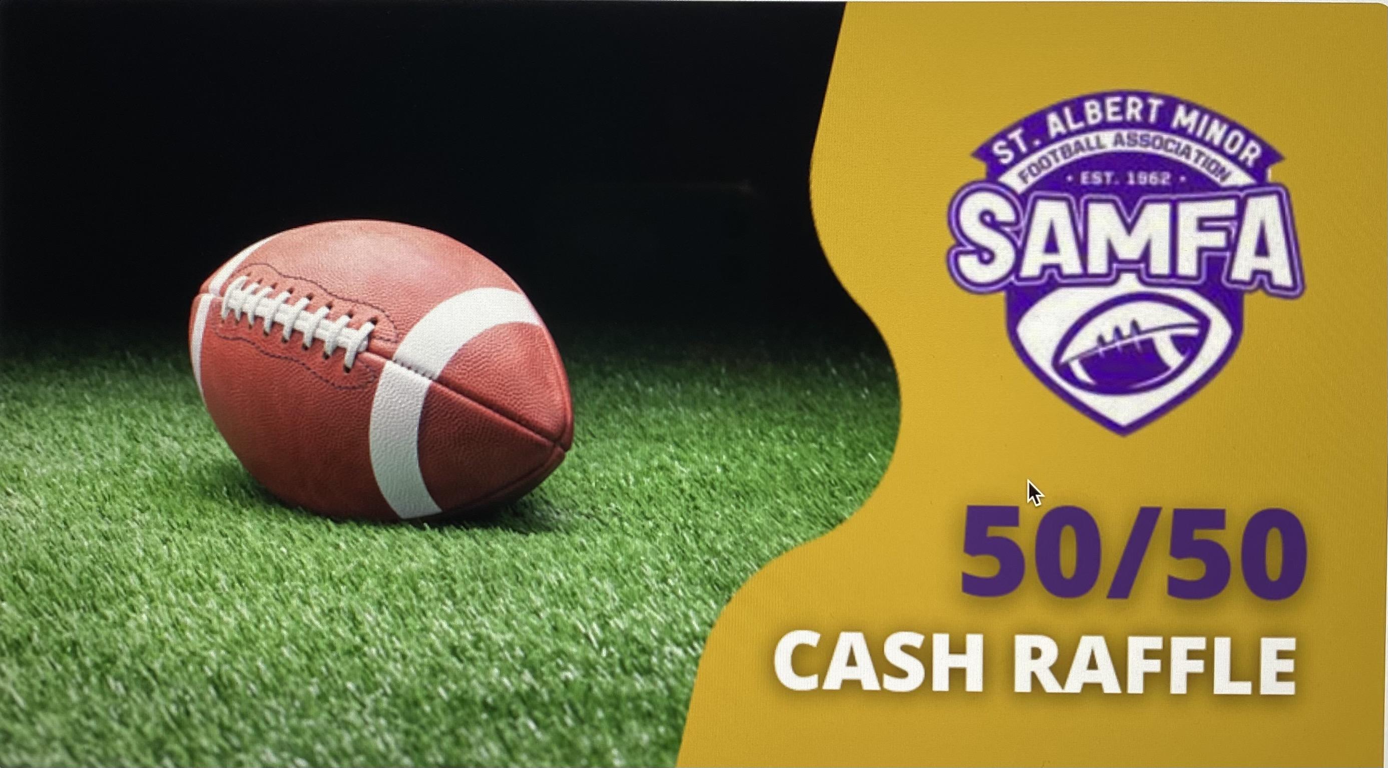SAMFA 50/50 Cash Raffle Fundraiser