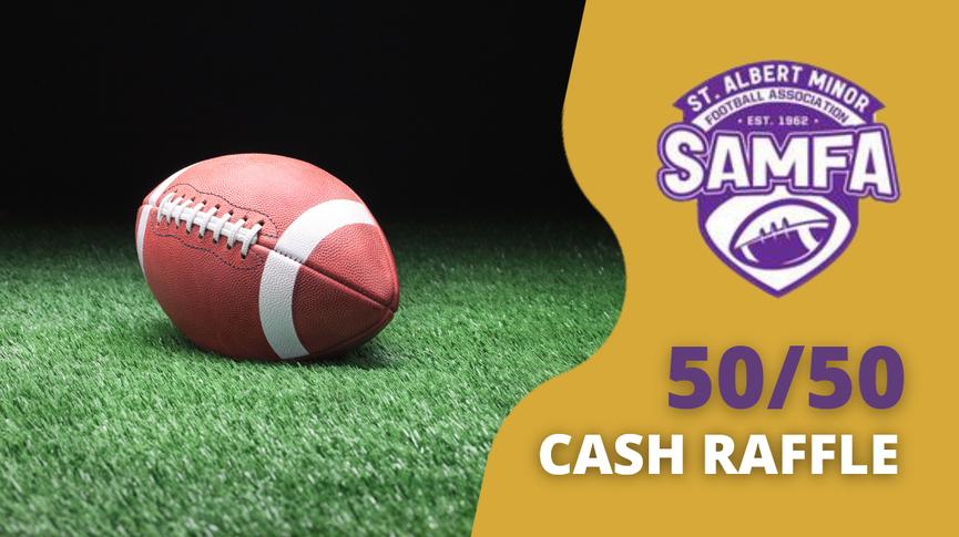 SAMFA 50/50 tickets now on sale!!